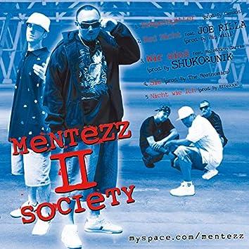 Mentezz 2 Society