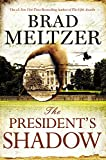 Image of The President's Shadow (The Culper Ring Series, 2)