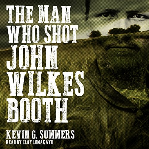 The Man Who Shot John Wilkes Booth cover art