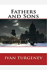 Fathers and Sons-Original Edition(Annotated) Kindle Edition