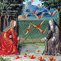 The Language of Love by Duo Trobairitz (2007-07-10)