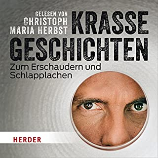 Krasse Geschichten zum Erschaudern und Schlapplachen                   By:                                                                                                                                 N.N.                               Narrated by:                                                                                                                                 Christoph Maria Herbst                      Length: 1 hr and 26 mins     Not rated yet     Overall 0.0