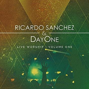 Ricardo & Day One Live Worship Vol 1