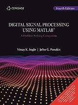 Digital Signal Processing Using Matlab : A Problem Solving Companion, 4Th Edition [Paperback] Vinay K. Ingle | John G. Proakis