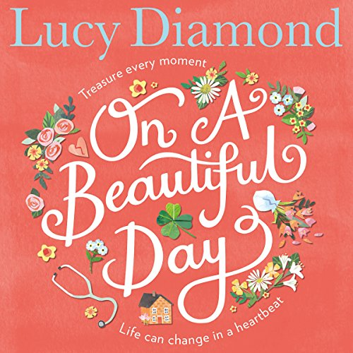 On a Beautiful Day                   Autor:                                                                                                                                 Lucy Diamond                               Sprecher:                                                                                                                                 Clare Wille                      Spieldauer: 12 Std.     2 Bewertungen     Gesamt 4,5