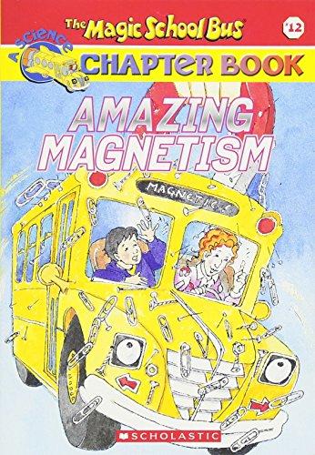 Amazing Magnetism (The Magic School Bus)の詳細を見る