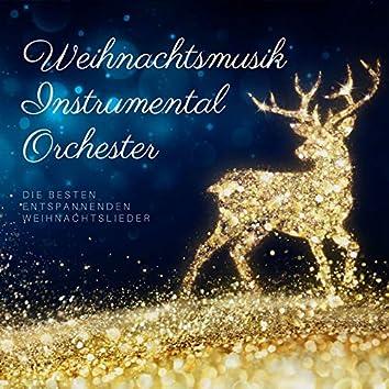 Weihnachtsmusik Instrumental Orchester: die besten entspannenden Weihnachtslieder