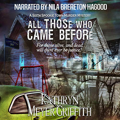 All Those Who Came Before: The Sixth Spookie Town Murder Mystery  By  cover art