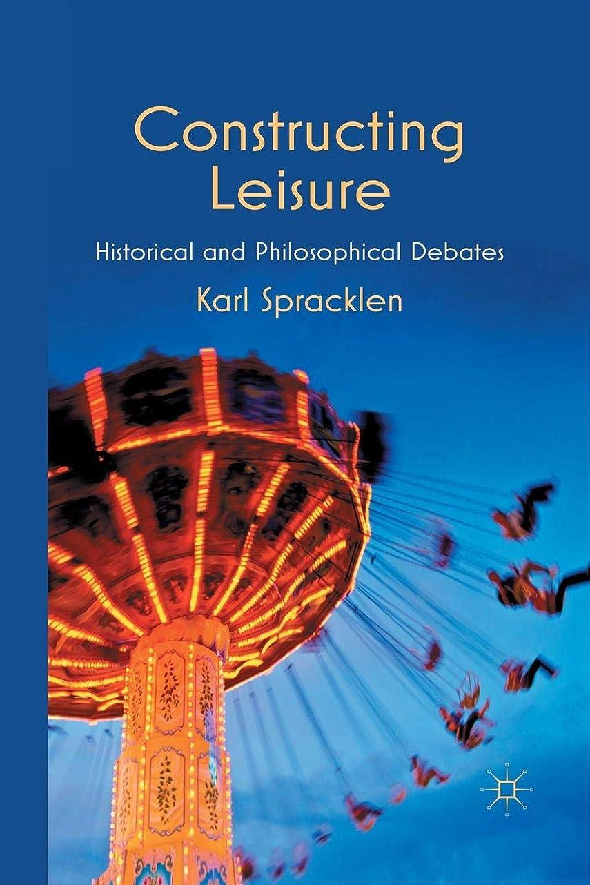 忠実な家庭天井Constructing Leisure: Historical and Philosophical Debates
