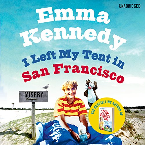 I Left My Tent in San Francisco audiobook cover art