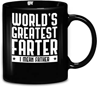 Mens Worlds Best Farter I Mean Father Dad Sense Of Humor Fathers Day Funny Best Daddy Coffee Mug 11oz Ceramic Tea Cups