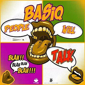 Basiq (People Will Talk)