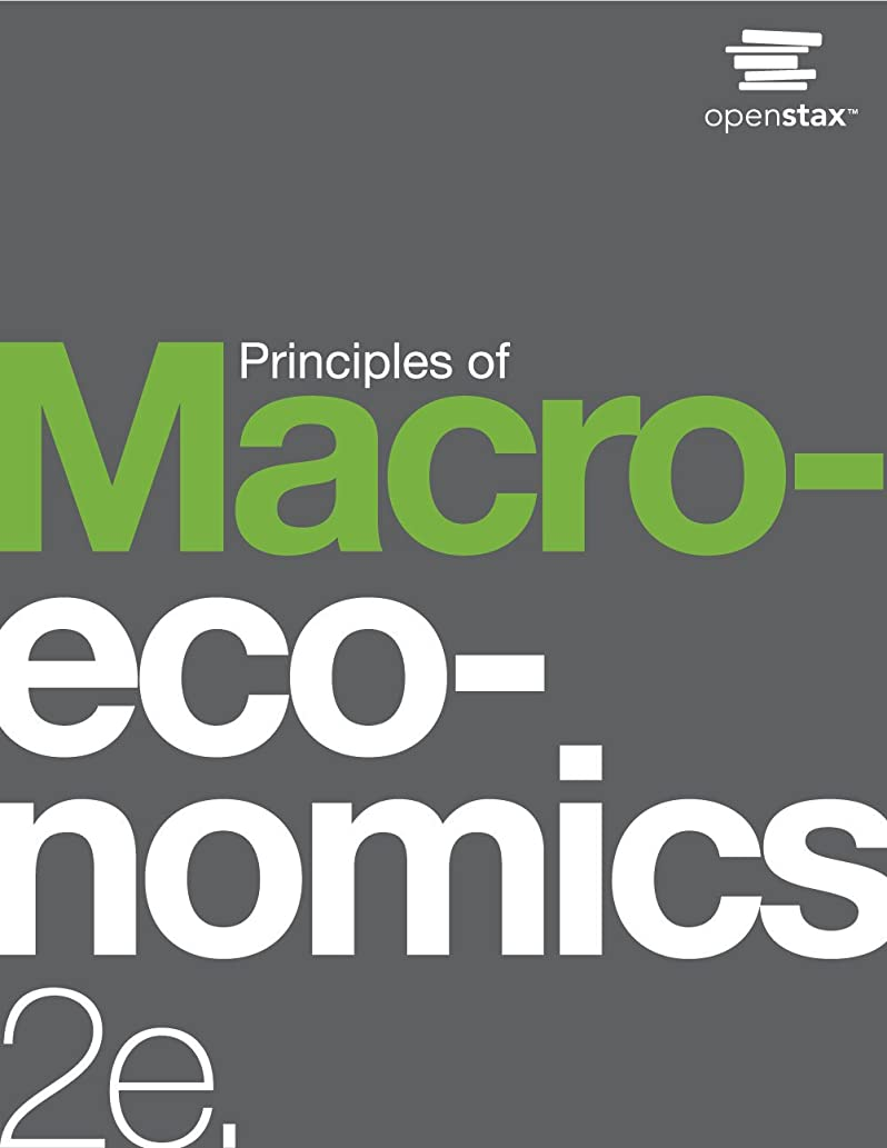 盟主割り当てます純粋にPrinciples of Macroeconomics 2e (English Edition)