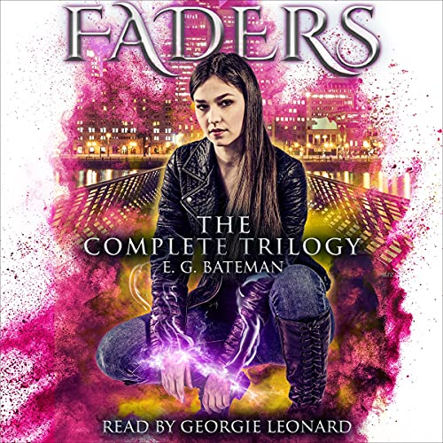 The Faders Trilogy Audiobook By E. G. Bateman cover art
