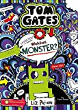 Tom Gates, Band 15: Monster? Welches Monster? (Tom Gates / Comic Roman: Comic Roman, Band 15) - Liz Pichon