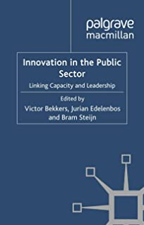 Innovation in the Public Sector: Linking Capacity and Leadership (Governance and Public Management)
