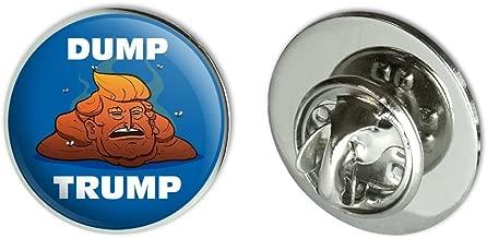 GRAPHICS & MORE Dump Donald Trump with Poop Metal 0.75