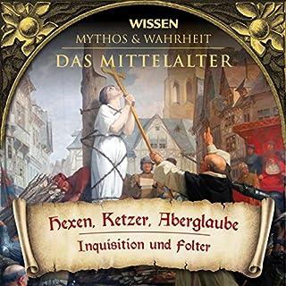Hexen, Ketzer, Aberglaube (Das Mittelalter) Titelbild