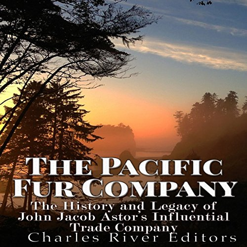 The Pacific Fur Company audiobook cover art