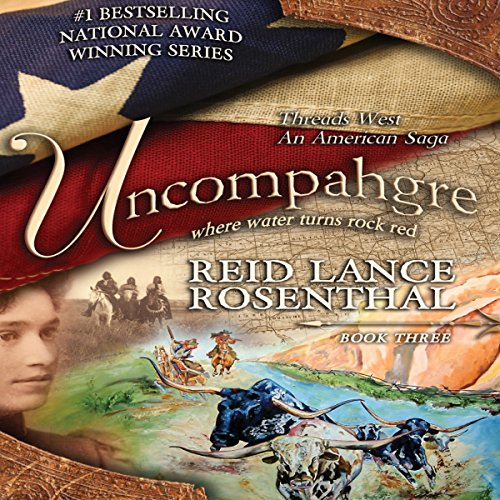 Uncompahgre - Where Water Turns Rock Red audiobook cover art