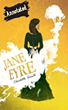 Jane Eyre: Illustrated And Annotated