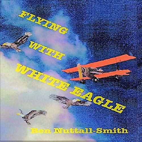 Flying with White Eagle audiobook cover art