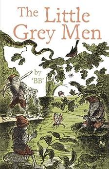 The Little Grey Men by [B.B.]