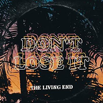 Don't Lose It