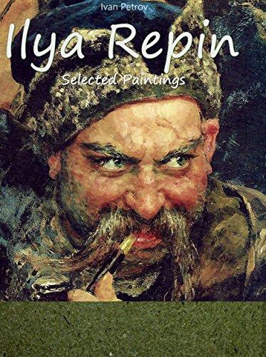 Ilya Repin:  Selected Paintings (English Edition)