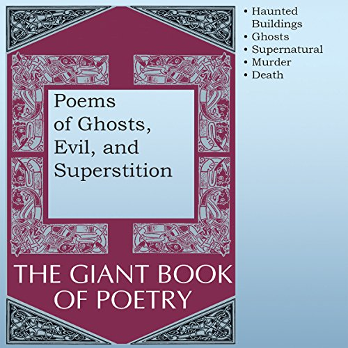 Poems of Ghosts, Evil, and Superstition audiobook cover art