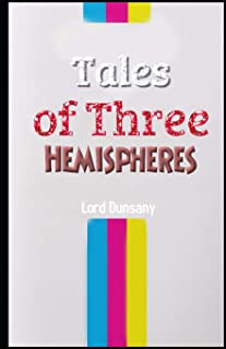 Tales of Three Hemispheres Illustrated