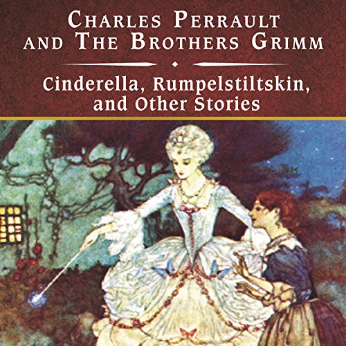 Cinderella, Rumpelstiltskin, and Other Stories audiobook cover art