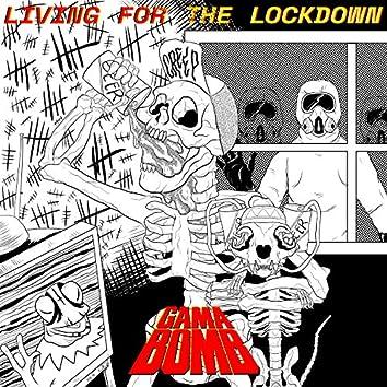 Living for the Lockdown