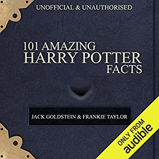 101 Amazing Harry Potter Facts audiobook cover art
