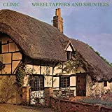Songtexte von Clinic - Wheeltappers and Shunters