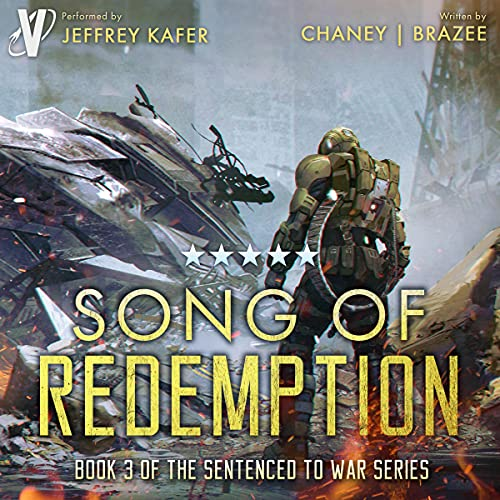 Song of Redemption: Sentenced to War, Book 3