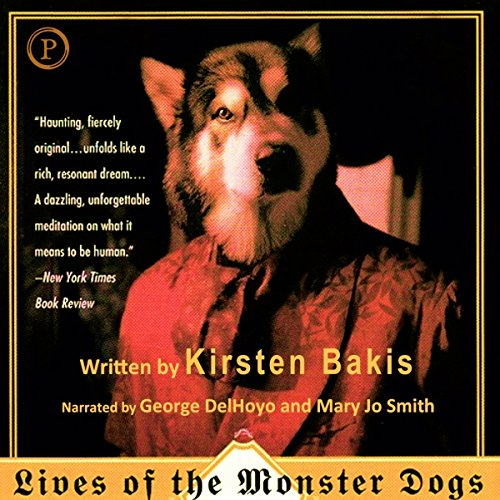 Lives of the Monster Dogs audiobook cover art