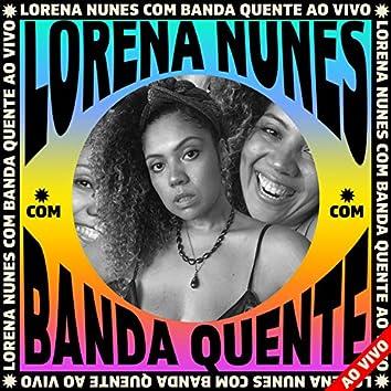 Lorena Nunes Ao Vivo Com Banda Quente (Ao Vivo)