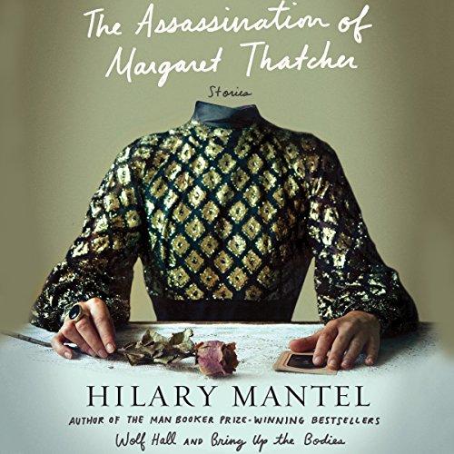 The Assassination of Margaret Thatcher: Stories Titelbild