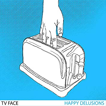 Happy Delusions