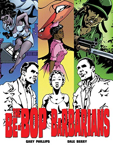 Image of The Be-Bop Barbarians: A Graphic Novel