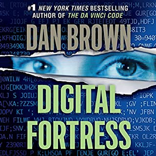 Digital Fortress                   By:                                                                                                                                 Dan Brown                               Narrated by:                                                                                                                                 Paul Michael                      Length: 11 hrs and 57 mins     4,246 ratings     Overall 4.1