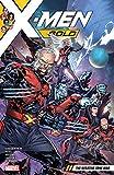 X-Men Gold Vol. 4: The Negative Zone War (X-Men Gold (2017-2018)) (English Edition)