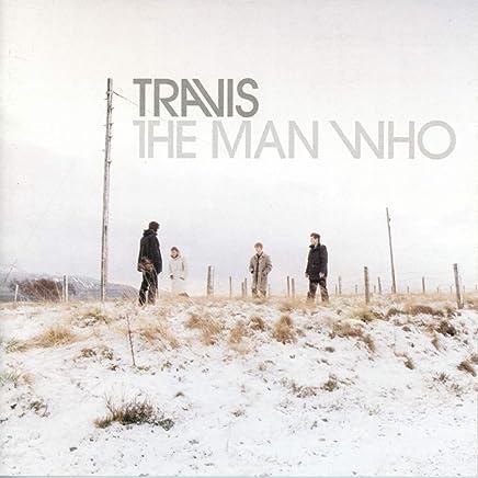 Travis - The Man Who (2019) LEAK ALBUM