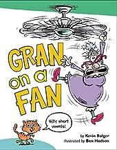 Gran on a Fan: Silly Short Vowels
