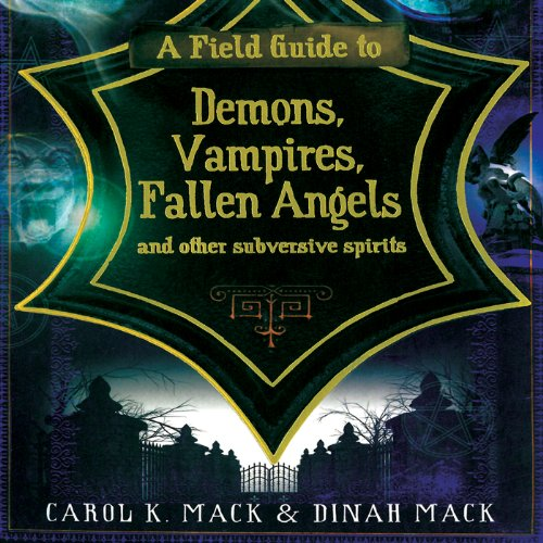 A Field Guide to Demons, Vampires, Fallen Angels, and Other Subversive Spirits audiobook cover art