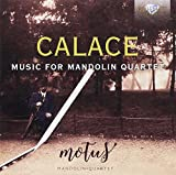 CALACE: Music for Mandolin Quartet