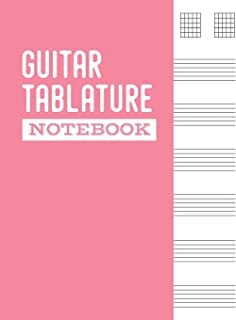 Guitar Tablature Notebook: 6 String Guitar Chord and Tablature Sheets for Teachers, Students, Guitar Players and Musicians -