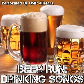 Beer Run: Drinking Songs