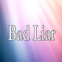 Bad Liar (Homage to Selena Gomez)